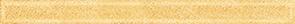 Бордюр Ceramica Classic Tile Monocolor Gold 2x25Плитка<br>Тип плитки: Керамическая плитка. Применение: Ванная. Тип элемента: Бордюр. Ширина (см): 2. Длина (см): 25. Поверхность: Глянцевая, Гладкая. Дизайн: Под обои. Цвет: Золотой. Количество штук в упаковке: 114<br><br>Тип плитки: Керамическая плитка<br>Применение: Ванная<br>Тип элемента: Бордюр<br>Ширина (см): 2<br>Длина (см): 25<br>Поверхность: Глянцевая, Гладкая<br>Дизайн: Под обои<br>Цвет: Золотой<br>Количество штук в упаковке: 114